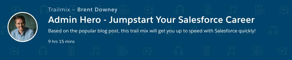 5 Steps to Jump-Start Your Salesforce Career – Admin Hero