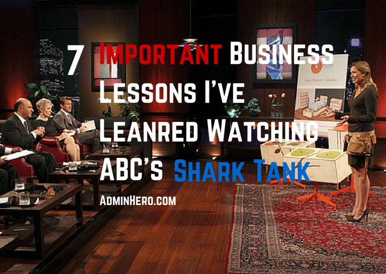 7 Important Business Lessons I've Learned Watching ABC's Shark Tank
