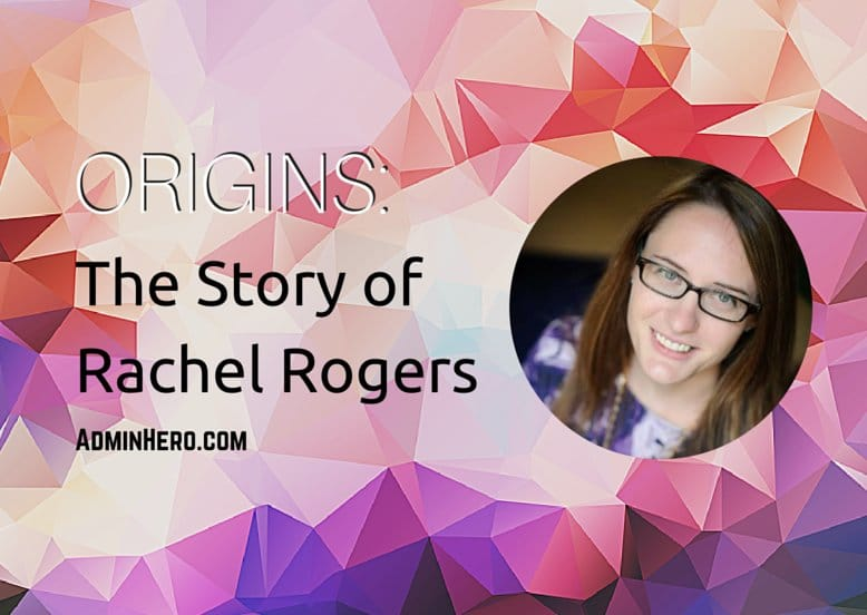 ORIGINS: The Story of Rachel Rogers