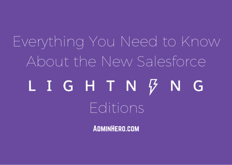 Everything You Need to Know About the New Salesforce Lightning