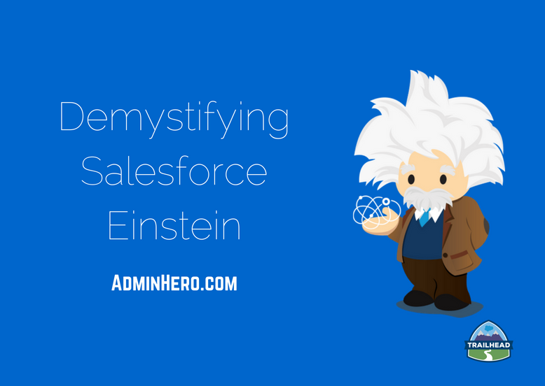 Demystifying Salesforce Einstein